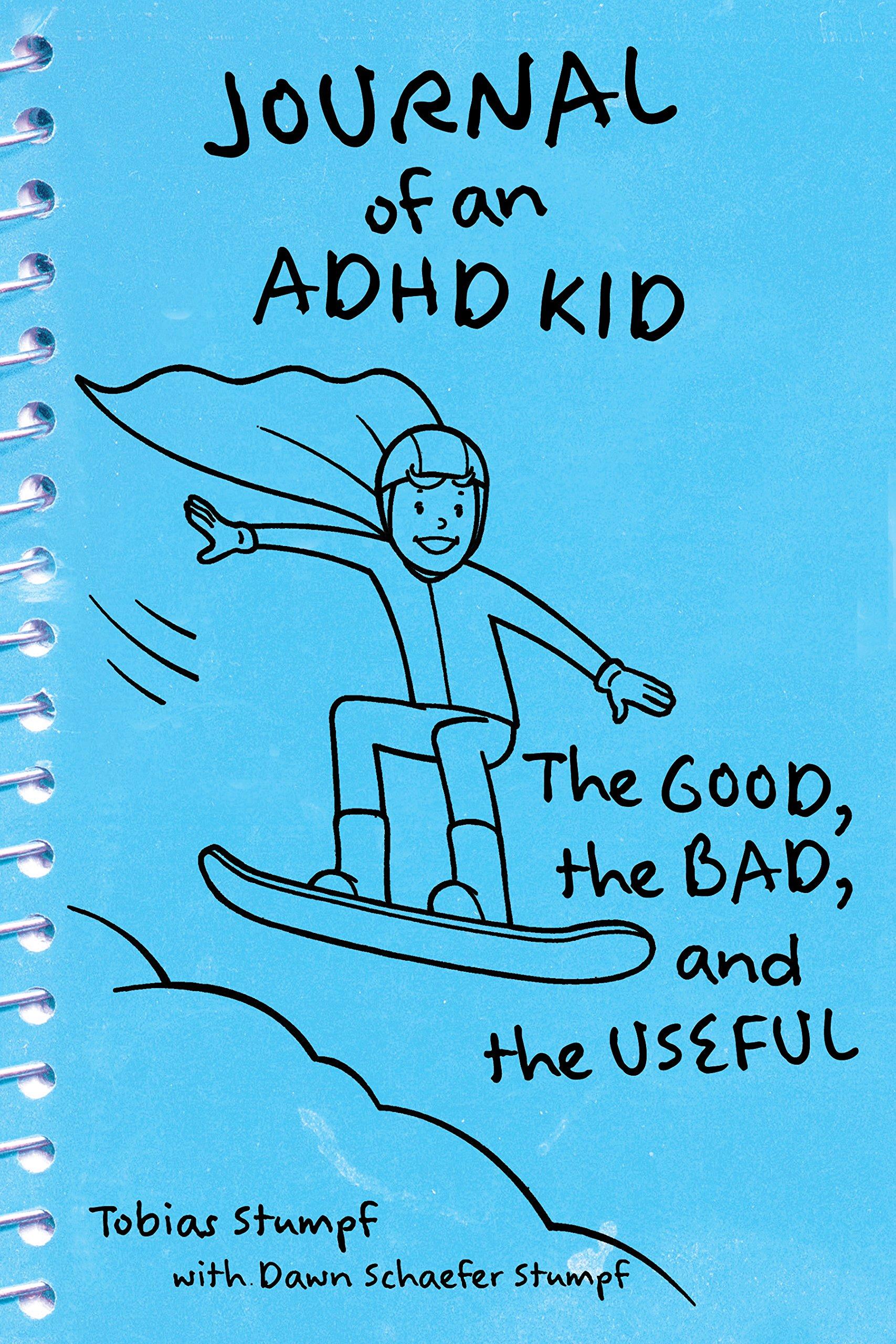 Journal of an ADHD Kid: The Good, the Bad & the Useful: Amazon.es: Tobias Stumpf: Libros en idiomas extranjeros