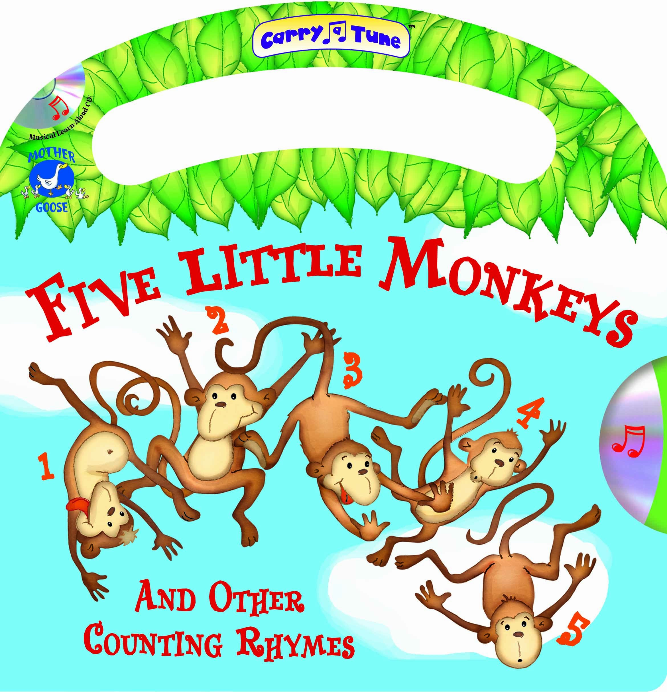 Five Little Monkeys And Other Counting Rhymes - A Mother Goose Nursery Rhymes Book (Carry-a-Tune book with audio CD)