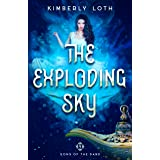 The Exploding Sky (Sons of the Sand Book 4)