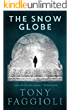 The Snow Globe: A Psychological Thriller
