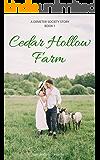 Cedar Hollow Farm: A Demeter Society Story