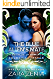 The Blue Alien's Mate: A Sci-Fi Alien Romance (Royally Blue - Celestial Mates Book 1)