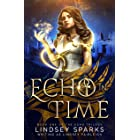 Echo in Time: An Egyptian Mythology Time Travel Romance (Echo Trilogy Book 1)