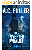 The Inverted Pyramid (An Alex Vane Media Thriller, Book 2)