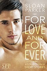For Love and Forever: A Collection of Short Stories Kindle Edition
