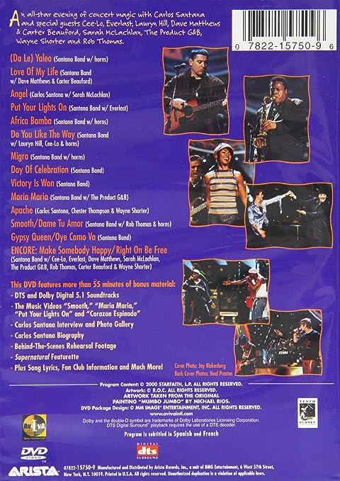 "Supernatural Live: Cee-Lo, Eric ""Everlast"" Schrody, Carter Beauford, Dave  Matthews, Lauryn Hill, Santana IV, The Isley Brothers & Santana, Carlos  Santana, Santana, Sarah McLachlan, Wayne Shorter, The Product G & B, Rob"