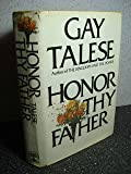 Gay Talese Honor Thy Father