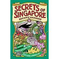 Secrets of Singapore: Botanic Garden