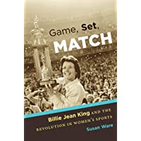 Game, Set, Match: Billie Jean King and the