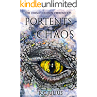 Portents of Chaos (The Drinnglennin Chronicles Book 1)