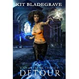 Detour: Overlook Arcane Academy of Magic (Unforeseen Legacy Book 1)