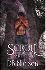 SCROLL: Part Two (Keepers of Genesis Series Book 4) Kindle Edition