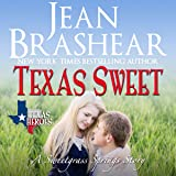 Texas Sweet: The Inheritance: Texas Heroes, Book 18