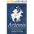 Artemis : Virgin Goddess of the Sun, Moon & Hunt
