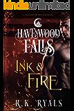 Ink & Fire (Havenwood Falls Book 7)