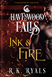 Ink & Fire: (A Havenwood Falls Novella)