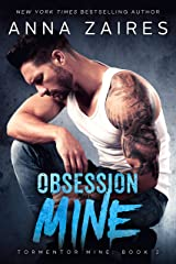 Obsession Mine (Tormentor Mine Book 2) Kindle Edition
