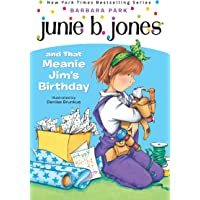 Junie B. Jones and That Meanie Jim's Birthday (Junie B. Jones, No. 6)