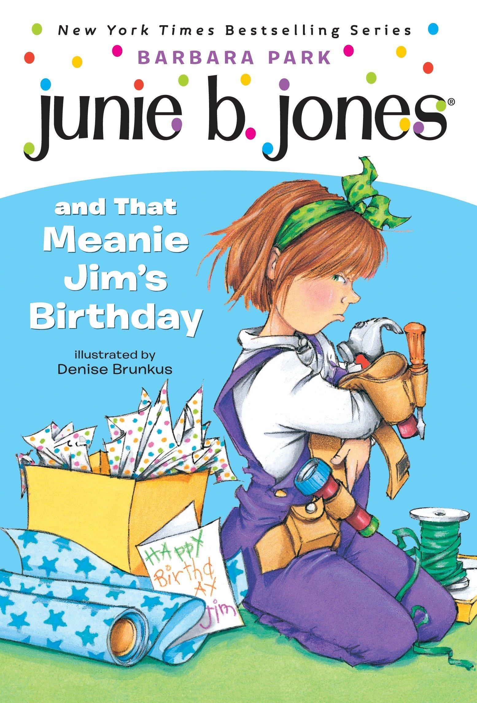 amazon com junie b jones and that meanie jim s birthday junie b
