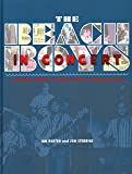 The Beach Boys in Concert: The Ultimate History of America's Band on Tour and Onstage