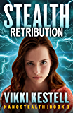 Stealth Retribution (Nanostealth Book 3)