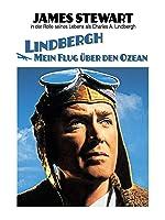 Lindbergh: Mein Flug über den Ozean