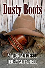Dusty Boots: Book One of the Dusty Boots in Texas series Kindle Edition