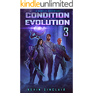 Condition Evolution 3: A LitRPG / Gamelit Adventure