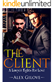 Gay Romance: The Client: A Lawyer Goes Beyond His Duties (MM Romance Story)