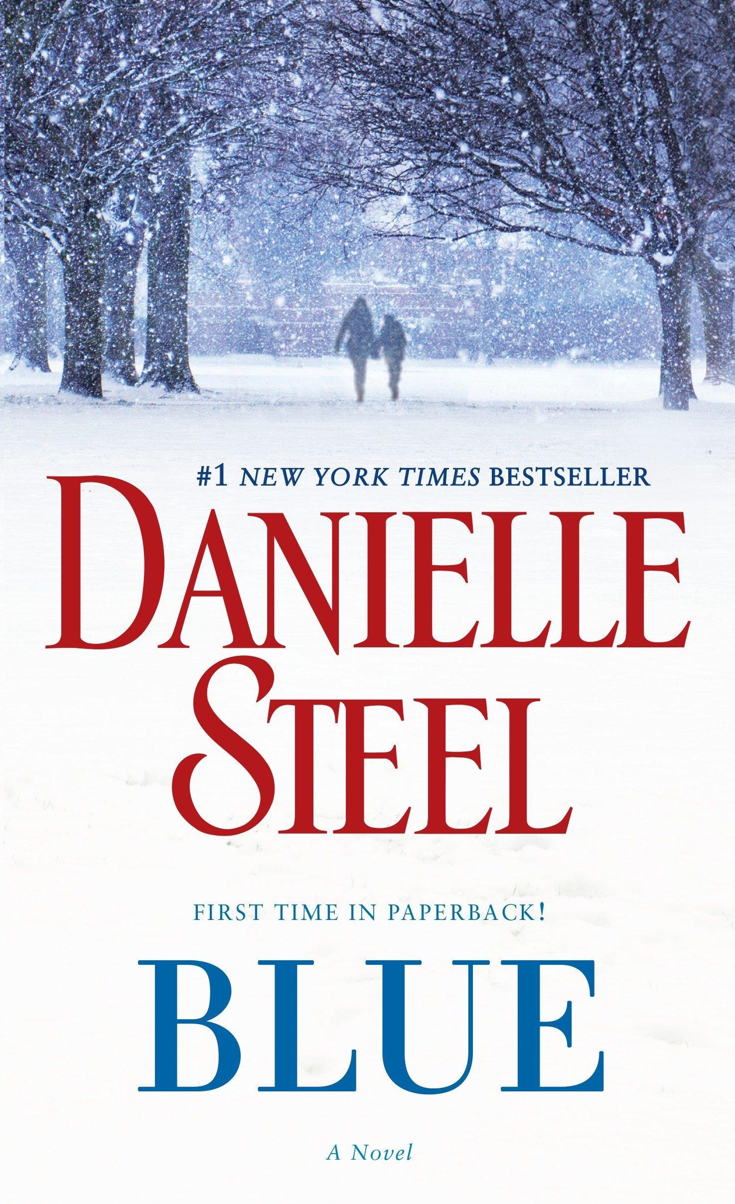 Blue A Novel Danielle Steel 9780425285404 Amazon Com Books