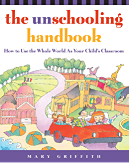 Amazon free to learn why unleashing the instinct to play will the unschooling handbook how to use the whole world as your childs classroom prima fandeluxe Images