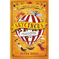 Skycircus (The Cogheart Adventures #3)