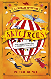 Skycircus (The Cogheart Adventures Book 3)