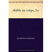 diable au corps, Le (French Edition)