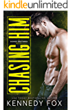 Chasing Him: A single dad & nanny small town romance (English Edition)