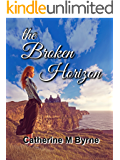 The Broken Horizon: from the author of  'Follow the Dove' (Raumsey series Book 2)