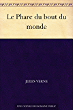 Le Phare du bout du monde (French Edition)