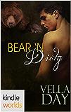 Southern Shifters: Bear 'N Dirty (Kindle Worlds Novella)