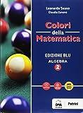 Colori della matematica. Algebra-Quaderno algebra. Ediz. blu. Per i Licei scientifici. Con e-book. Con espansione online: 2