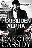 Forbidden Alpha (Fangs of Anarchy Book 1)