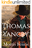 Thomas Yancey: A gripping Western romance mystery (Taking the High Road series Book 4)