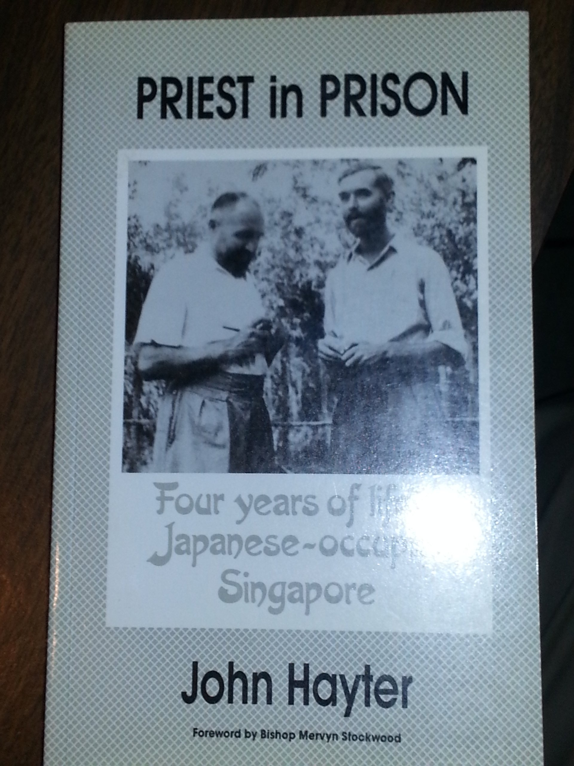 priest-in-prison-four-years-of-life-in-japanese-occupied-singapore-1941-45