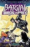 Batgirl and the Birds of Prey Volume 2 (Batgirl & the Birds of Prey - Rebirth)