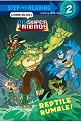 Reptile Rumble! (DC Super Friends) (Step into Reading) Kindle Edition