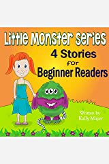 Little Monster Series: 4 Beautifully Illustrated Bedtime Stories for Beginner Readers (Ages 2-6): Little Monster Book Series (Little Monster Series for Beginner Readers 1) Kindle Edition