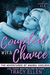 Coupled with Chance (The Adventures of Anabel Axelrod Book 6) Kindle Edition