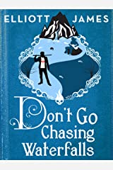 Don't Go Chasing Waterfalls (Pax Arcana) Kindle Edition