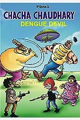 CHACHA CHAUDHARY AND DENGUE DEVIL: CHACHA CHAUDHARY COMICS Kindle Edition
