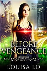 Before Vengeance (Vengeance Demons Book 0 Novella) Kindle Edition