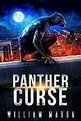 Panther Curse (Panther Man Book 1) Kindle Edition